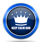 Keep calm and vector icon. Modern design blue silver metallic glossy web and mobile applications button in eps 10 - 189941990