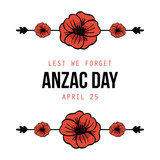 Anzac Day, national day of remembrance in Australia, card template with poppies borders, design elements. - 190140106