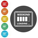 Weekend Loading sign