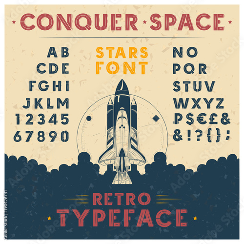 Aluminium Vintage Poster Vintage vector poster with rocket launch and with retro font. Latin alphabet, uppercase, capital letters, numbers and symbols. Old style sans-serif typeface for headlines, signboards