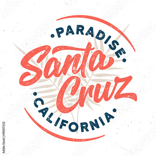 Santa Cruz / Paradise California - Tee Design For Print