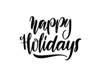 Vector handwritten lettering of Happy Holidays on white background. Type design