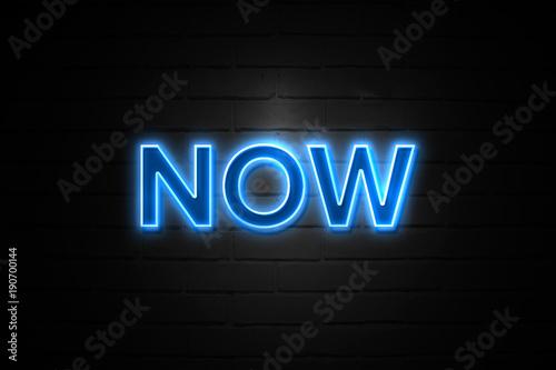 Foto op Plexiglas Baksteen muur Now neon Sign on brickwall