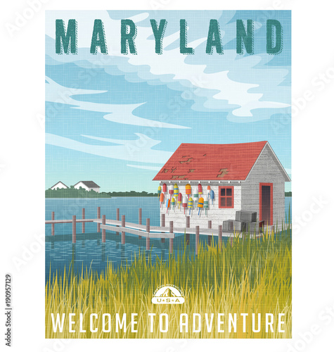 Maryland, United States travel poster or sticker. Retro style vector illustration of fishing shack with crab traps and buoys.