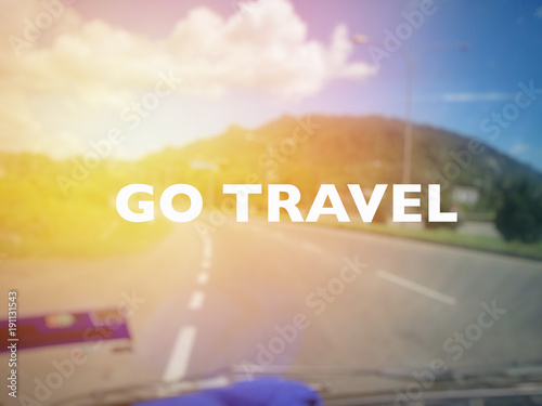 Go Travel quotes for inspirational and motivation.