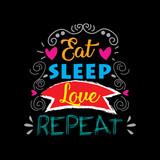 Eat, sleep , love and repeat postcard - 191284912