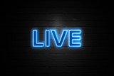 Live neon Sign on brickwall - 191308794