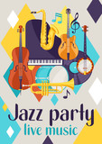Jazz party live music retro poster with musical instruments