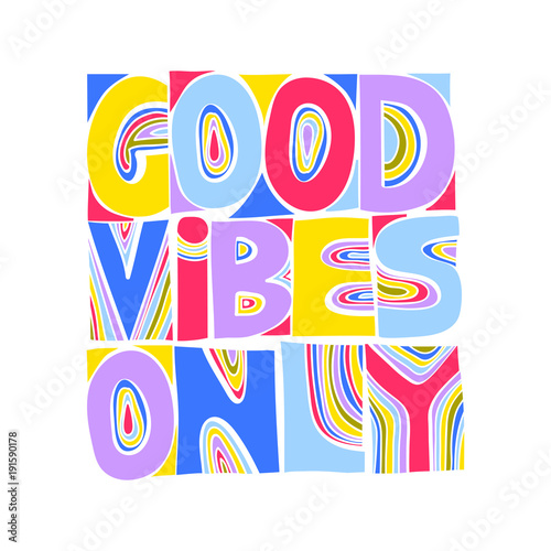 Plexiglas Positive Typography Vector colored hand-drawn trendy poster
