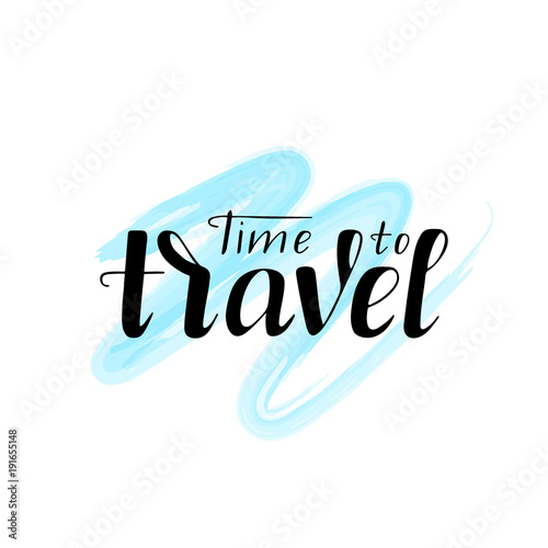 Fotobehang Positive Typography Time to travel lettering