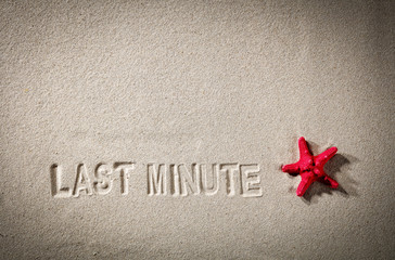 an inscription on the last minute sand with space for advertising