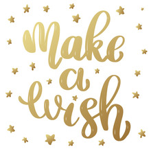 Make A Wish Lettering Phrase In Golden Style    Design Element For Poster Banner Card Sticker