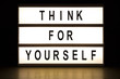 Think for yourself light box sign board
