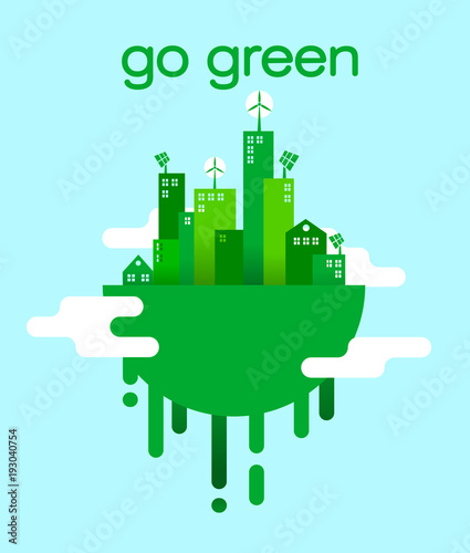Wall mural Go green concept of eco friendly city lifestyle