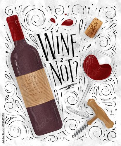 Fotobehang Vintage Poster Poster wine not white