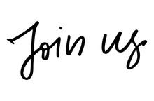 Join Us Modern Calligraphy Handwritten Text Inspirational Quote  Sticker
