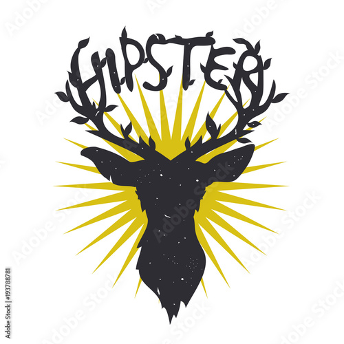 Fotobehang Hipster Hert Vector hand drawn typography poster illustration. Deer with horns with leave and word hipster.