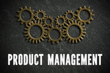 Product management as a complex maschine