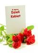 Dzień kobiet kartka z polskim tekstem, 8 marca międzynarodowy dzień kobiet, trzy róże