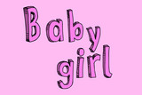 Baby girl pink drawing letters