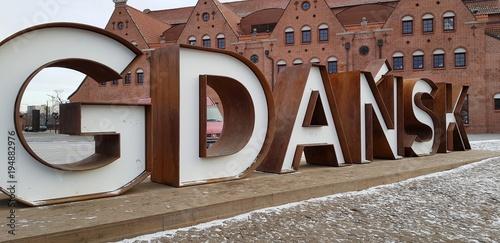 Zdjęcia na płótnie, fototapety, obrazy : Gdańsk. Napis