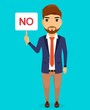 Business concept. A young guy stands with a sign in his hand. Dissatisfied with the situation. Business emotion. In flat style. Cartoon.
