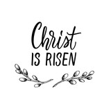 Christ is risen! Christian easter poster design with simple drawing and calligraphy.