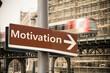 Schild 302 - Motivation