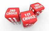 1st 2nd 3rd Choice First Second Third Dice 3d Illustration - 195261535