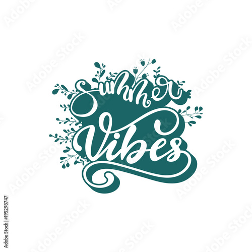 Aluminium Positive Typography Vector illustration with lettering Summer Vibes.
