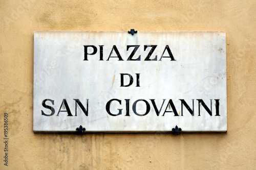 Fototapeta Street sign of the Piazza di San Giovanni in Florence - Italy.
