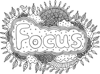 Coloring page for adults with mandala and focus word. Doodle lettering ink outline artwork. Vector illustration