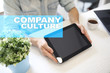 Company culture text on virtual screen. Business, technology and internet concept.