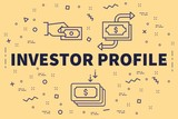 Conceptual business illustration with the words investor profile - 195917141
