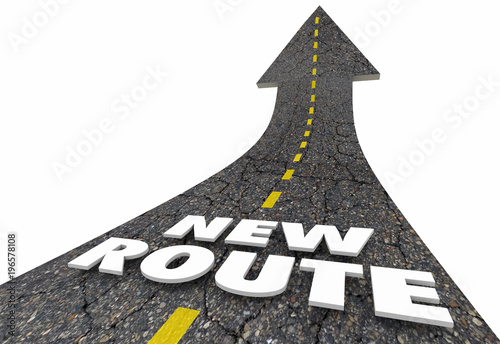 New Route Words Road Arrow Change Course 3d Illustration