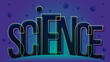 Science word on gradient background. - 196622318