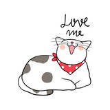 Cute vector illustration draw character design of cute cat and word love me Doodle cartoon style