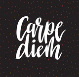 Carpe diem hand written lettering positive quote inspirational latin phrase on the confetti background. Positive poster, home decoration, greeting card, calligraphy vector illustration. - 197072793
