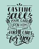 Bible background with hand lettering Casting all your care upon Him, for He cares for you.