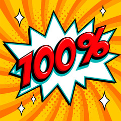 100 % . One hundred percent on orange pop art background. 100 guarantee. Comics pop-art style bang shape.