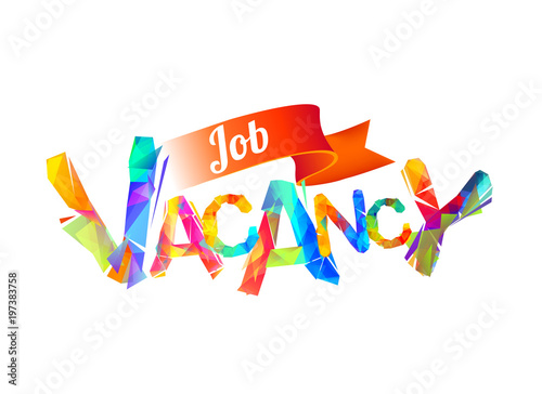 Job vacancy. Colorful triangular letters