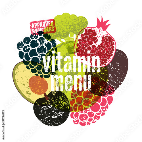 Vitamin Menu. Approved by vegans. Fruit and vegetables grunge style poster. Collection of retro fruits and vegetables. Retro vector illustration. - 197746573