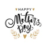 Mother's day greeting card with flowers and modern calligraphy.  Vector illustration.