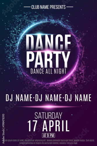 Poster for a dance party. Night party. Festive geometric neon flyer. Banner from geometrical plexus particles. Name of club and DJ. Vector illustration