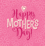 Happy Mother's Day. Typography design for greeting cards, web banners. Retro styled calligraphy design. Doodle flower background. Vector Illustration. - 198638396