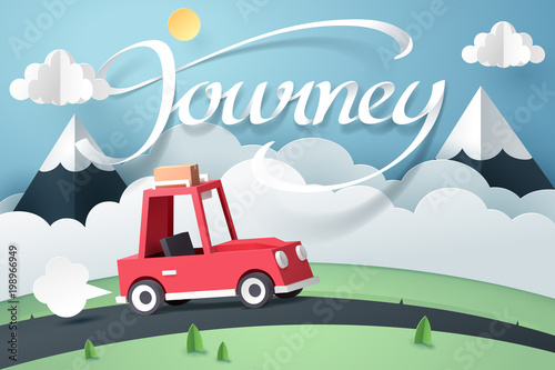 Paper art of red car move along country road near mountain and journey calligraphy lettering