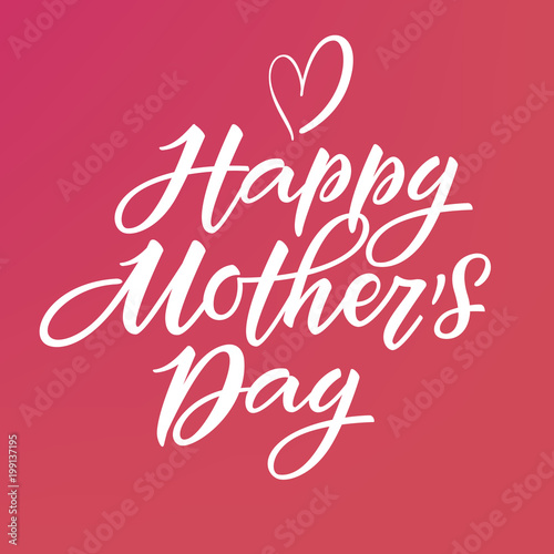 Happy Mother's Day card. Lettering with pink background. Vector, eps 10.