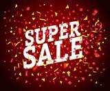 Super sale vector concept. Sale banner with color confetti