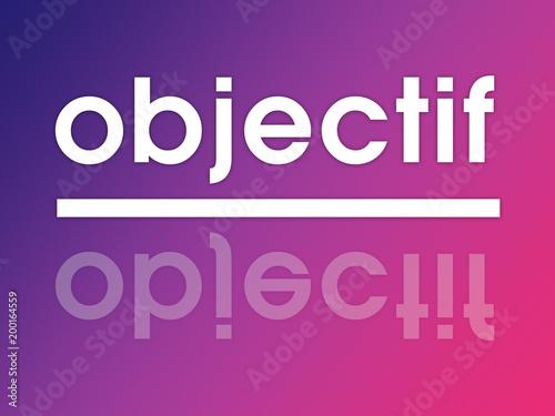 mot objectif