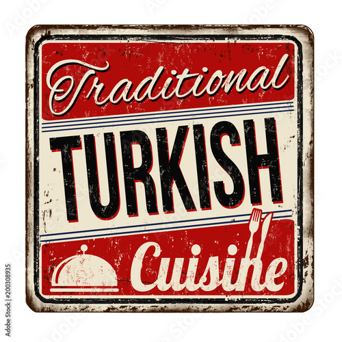 Traditional turkish cuisine vintage rusty metal sign